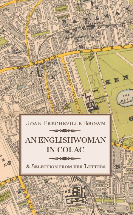 Book cover - An Englishwoman in Colac, Joan Frecheville Brown