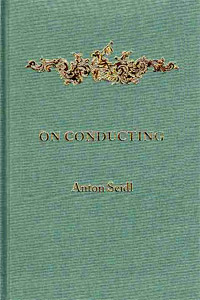 Book cover - On Conducting (1895), Anton Seidl